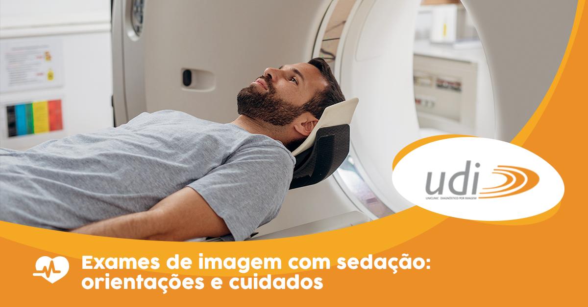 Exames de imagem com sedação: orientações e cuidados
